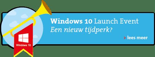 > Lees meer over het Windows 10 Launch Event
