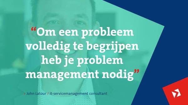 Problem management John Latour