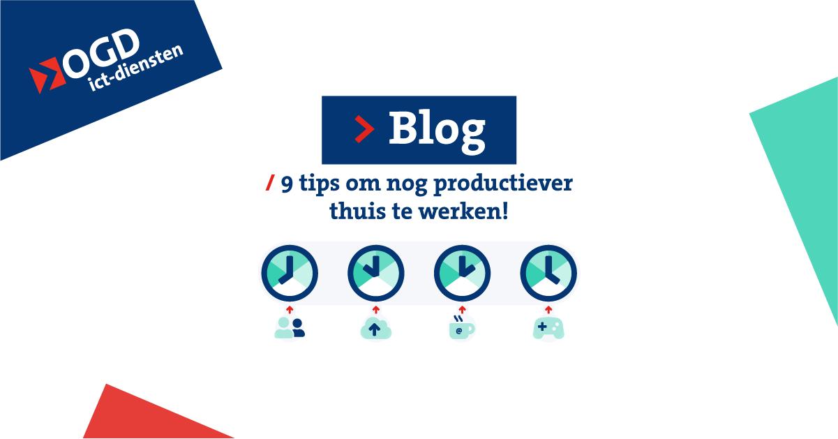 productiever thuiswerken tips